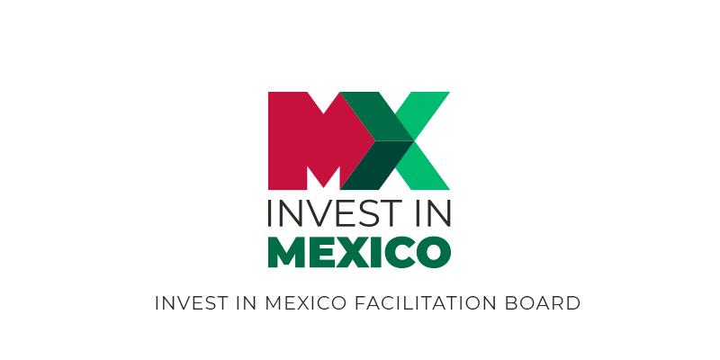 Crean la agencia Invest in Mexico Facilitation Board; promoverán a México  en el extranjero